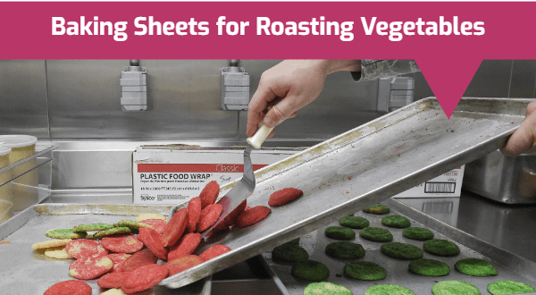 best Baking Sheets for Roasting Vegetables
