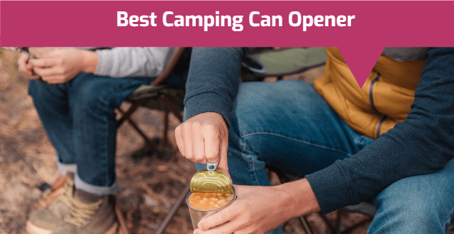 Best Camping Can Opener