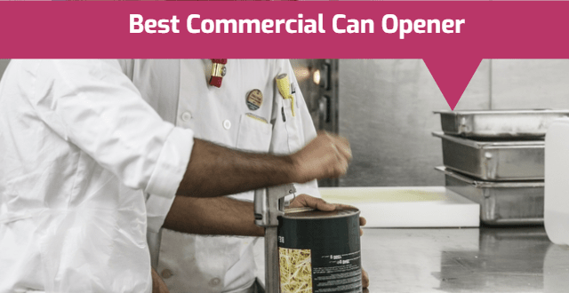 Best Commercial Can Opener